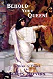 Book Cover for Behold Your Queen! A Story of Esther (Gladys Malvern Classics)