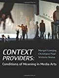 img - for Context Providers: Conditions of Meaning in Media Arts book / textbook / text book