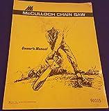 Vintage McCULLOCH Mini-Mac Series Chain Saw Operators Manual w Supplement PCM