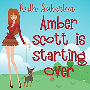 Amber Scott Is Starting Over Audiobook