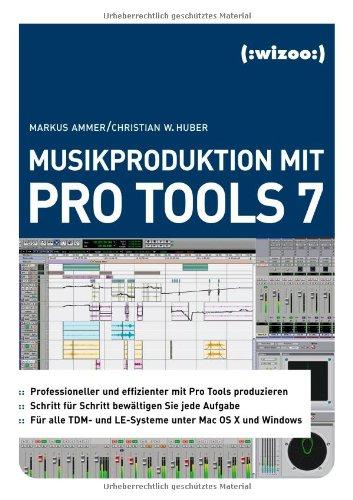 Musikproduktion mit Pro Tools 7