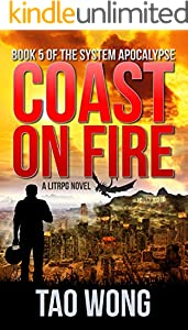 Coast on Fire: An Apocalyptic LitRPG (The System Apocalypse Book 5) (English Edition)