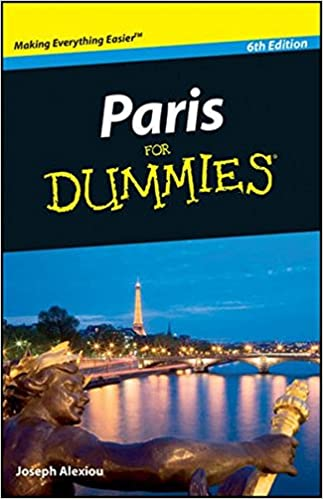 Paris for Beginners – Tips for Stress-Free Travel