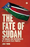 The Fate of Sudan, Young, John, 1780323263