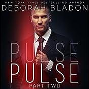 Pulse - Part Two | Deborah Bladon