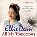 All My Tomorrows Audiobook by Ellie Dean Narrated by Julie Maisey