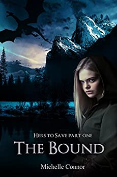 The Bound: Novella (Hers To Save Book 1) by [Connor, Michelle]
