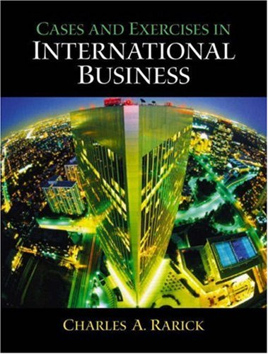 International Business:Environments and Operations(International      Edition) with                                                         Cases and Exercises in International Business