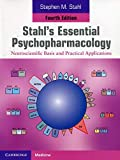 img - for Stahl's Essential Psychopharmacology: Neuroscientific Basis and Practical Applications book / textbook / text book