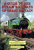 Guide to the Steam Railways of Great Britain