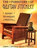 The Furniture of Gustav Stickley, Joseph Bavaro and Thomas L. Mossman, 0133451909