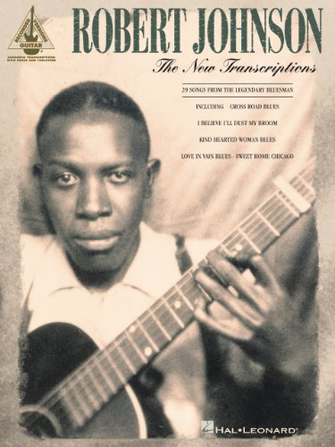 - Robert Johnson - The New Transcriptions Songbook (Guitar Recorded Versions)