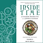 Inside Time: A Chassidic Perspective on the Jewish Calendar, Volume 3 | Yanki Tauber