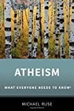 Atheism: What Everyone Needs to Know®