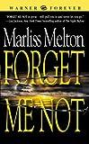 Forget Me Not (Navy SEALs, Book 1) (Navy Seal Team Twelve)