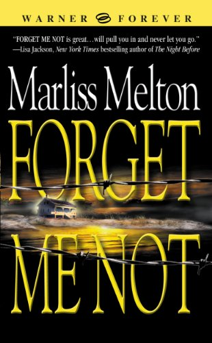 Forget Me Not (Navy SEALs, Book 1) (Navy Seal Team Twelve)