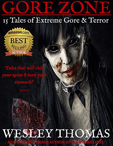 GORE ZONE: 15 Tales of Extreme Gore & Terror ()