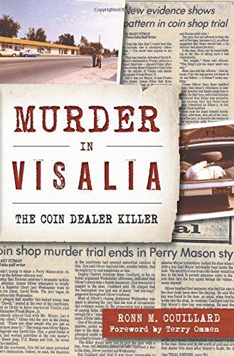 Murder in Visalia: The Coin Dealer Killer (Murder & ()