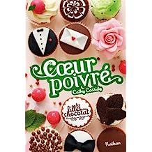 Les filles au chocolat - Tome 7: Cœur poivré