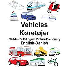 English-Danish Vehicles/Køretøjer Children's Bilingual Picture Dictionary