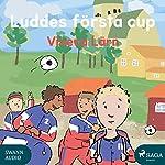 Luddes första cup (Böckerna om Ludde 3) | Viveca Lärn