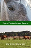 Equine Passive Income Streams