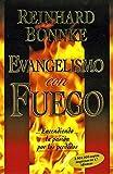 Evangelismo Con Fuego (Spanish Edition)