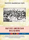 Native American Religions (Native American Life (Mason Crest)) by Rob Staeger (2013-09-01)