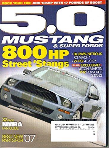 5.0 Mustang & Super Fords April 2007