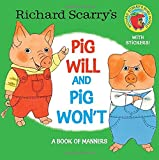 Richard Scarry's Pig Will and Pig Won't (Richard Scarry), Richard Scarry, 0385383371