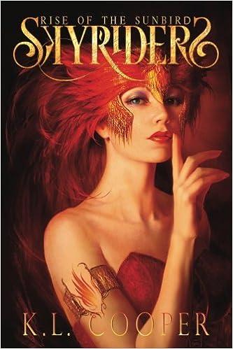 The Skyriders: Rise of the Sunbird: Volume 1 (The Skyriders Series)