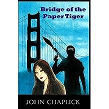 Bridge of the Paper Tiger