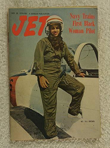 Jill Brown - Navy Trains 1st Black Woman Pilot - Jet Magazine - November 28, 1974
