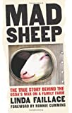 img - for Mad Sheep: The True Story behind the USDA's War on a Family Farm book / textbook / text book