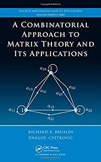 Expander families and cayley graphs a beginners guide mike krebs a combinatorial approach to matrix theory and its applications discrete mathematics and its applications fandeluxe Choice Image