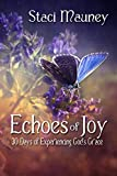 Echoes of Joy: 30 Days of Experiencing God's Grace