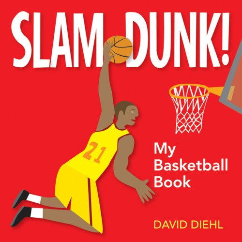 Slam Dunk! My Basketball Book