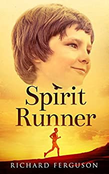 Spirit Runner (English Edition) por [Ferguson, Richard]