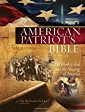 NKJV, American Patriot's Bible, Hardcover: The Word of God and the Shaping of America