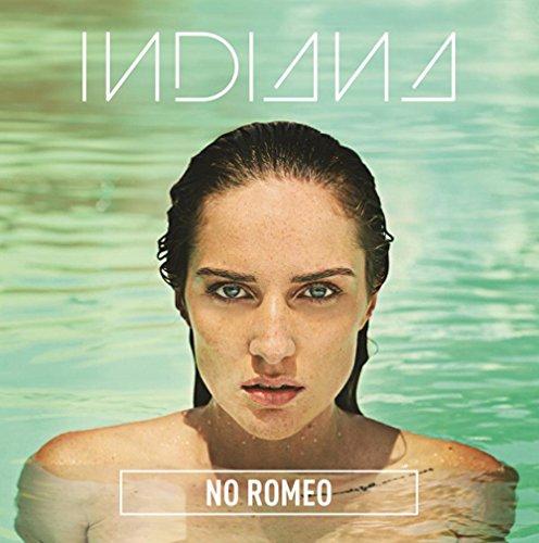 Indiana - No Romeo - Zortam Music