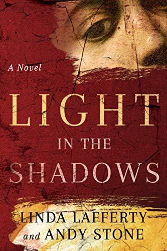 - Light in the Shadows: A Novel
