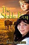 The Stable Boy, Rick Auterson, 1494477890