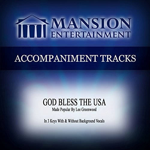 [God Bless the USA (High KeyF with Background Vocals)] (Accompaniment Music Tracks)