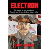 ELECTRON: The Election is Rigged! (REVOLUTION Book 3)