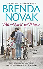 This Heart of Mine (A Whiskey Creek Novel…
