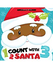 Count with Santa: A Fun Christmas Picture Counting Book for African American Children 2-4 Year Old Toddlers