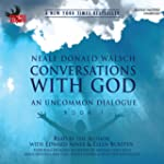 Conversations with God: An Uncommon D...