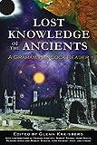 """""""Lost Knowledge of the Ancients A Graham Hancock Reader"""" av Glenn Kreisberg"""