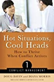 Hot Situations, Cool Heads, Doug Davin and Diana Morris, 1891019236