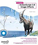 Foundation ActionScript 3. 0 Image Effects, Todd Yard and Gerald YardFace, 1430218711
